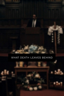 Assistir What Death Leaves Behind Online Grátis Dublado Legendado (Full HD, 720p, 1080p)   Scott A. Hamilton   2018