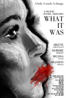Assistir What It Was Online Grátis Dublado Legendado (Full HD, 720p, 1080p) | Daniel Armando | 2014