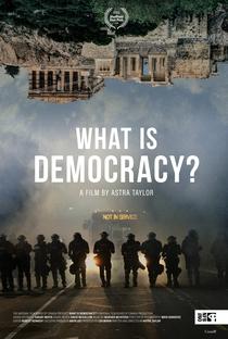 Assistir What is Democracy? Online Grátis Dublado Legendado (Full HD, 720p, 1080p) | Astra Taylor | 2018