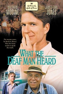 Assistir What the Deaf Man Heard Online Grátis Dublado Legendado (Full HD, 720p, 1080p) | John Kent Harrison | 1997