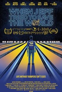 Assistir When Jeff Tried to Save the World Online Grátis Dublado Legendado (Full HD, 720p, 1080p) | Kendall Goldberg (I) | 2018