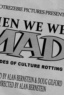 Assistir When We Went MAD! Online Grátis Dublado Legendado (Full HD, 720p, 1080p)   Alan Bernstein   2017