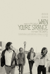 Assistir When You're Strange: Um Filme Sobre o The Doors Online Grátis Dublado Legendado (Full HD, 720p, 1080p) | Tom DiCillo | 2009