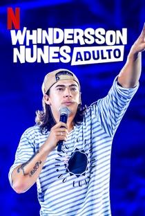 Assistir Whindersson Nunes: Adulto Online Grátis Dublado Legendado (Full HD, 720p, 1080p) | Diego Pignataro | 2019