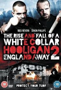 Assistir White Collar Hooligan 2: England Away Online Grátis Dublado Legendado (Full HD, 720p, 1080p) | Paul Tanter | 2013