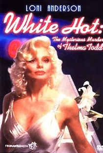 Assistir White Hot - O Misterioso Assassinato de Thelma Todd Online Grátis Dublado Legendado (Full HD, 720p, 1080p) | Paul Wendkos | 1991