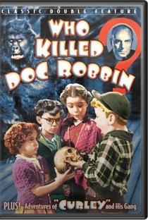 Assistir Who Killed Doc Robbin Online Grátis Dublado Legendado (Full HD, 720p, 1080p) | Bernard Carr | 1948