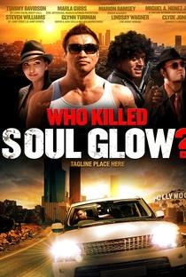 Assistir Who Killed Soul Glow? Online Grátis Dublado Legendado (Full HD, 720p, 1080p)   Clyde Jones   2012