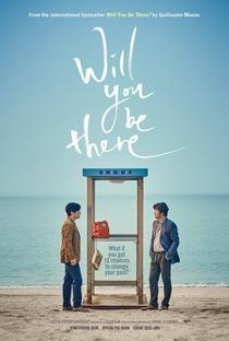 Assistir Will You Be There? Online Grátis Dublado Legendado (Full HD, 720p, 1080p) | Ji-Yeong Hong (II) | 2016