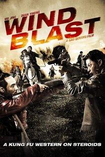 Assistir Wind Blast Online Grátis Dublado Legendado (Full HD, 720p, 1080p) | Qunshu Gao | 2010