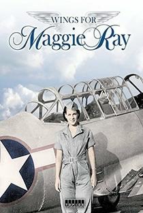 Assistir Wings for Maggie Ray Online Grátis Dublado Legendado (Full HD, 720p, 1080p) | Philip Paluso | 2012