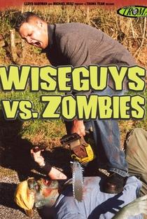 Assistir Wiseguys vs. Zombies Online Grátis Dublado Legendado (Full HD, 720p, 1080p) | Adam Minarovich | 2003