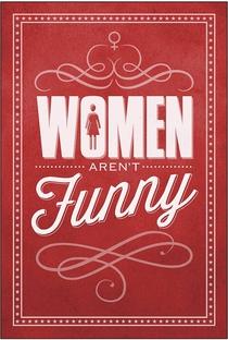 Assistir Women Aren't Funny Online Grátis Dublado Legendado (Full HD, 720p, 1080p) | Bonnie McFarlane | 2014