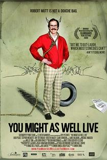 Assistir You Might as Well Live Online Grátis Dublado Legendado (Full HD, 720p, 1080p) | Simon Ennis | 2009