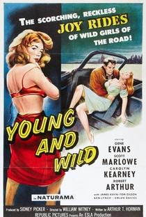 Assistir Young and Wild Online Grátis Dublado Legendado (Full HD, 720p, 1080p) | William Witney | 1958