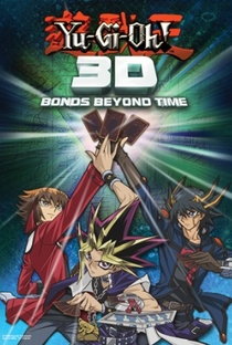 Assistir Yu-Gi-Oh! 3D: Vínculos Além do Tempo Online Grátis Dublado Legendado (Full HD, 720p, 1080p) | Ken'ichi Takeshita | 2010