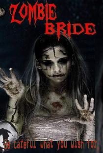 Assistir Zombie Bride Online Grátis Dublado Legendado (Full HD, 720p, 1080p) | Anthony Hickox (I) | 2020