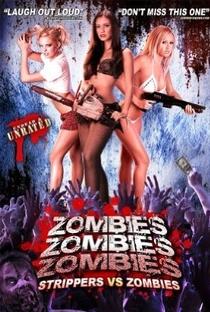 Assistir Zombies! Zombies! Zombies! - Strippers vs. Zombies Online Grátis Dublado Legendado (Full HD, 720p, 1080p) | Jason Murphy |
