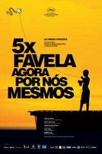 Assistir 5x Favela - Agora por Nós Mesmos Online Grátis Dublado Legendado (Full HD, 720p, 1080p) | Cacau Amaral