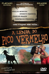 Assistir A Lenda do Pico Vermelho Online Grátis Dublado Legendado (Full HD, 720p, 1080p) | Nerivaldo Ferreira | 2011
