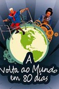Assistir A Volta ao Mundo em 80 Dias Online Grátis Dublado Legendado (Full HD, 720p, 1080p) | Carla Candiotto | 2010