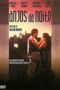 Assistir Anjos da Noite Online Grátis Dublado Legendado (Full HD, 720p, 1080p) | Wilson Barros | 1987