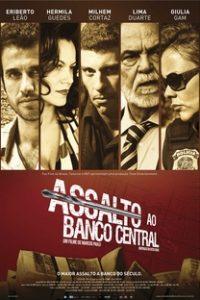 Assistir Assalto ao Banco Central Online Grátis Dublado Legendado (Full HD, 720p, 1080p) | Marcos Paulo | 2011