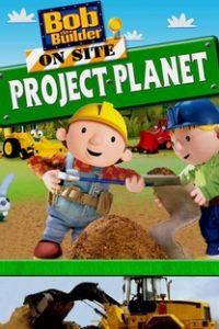 Assistir Bob, o Construtor - Construções Ecológicas Online Grátis Dublado Legendado (Full HD, 720p, 1080p) |  | 2008