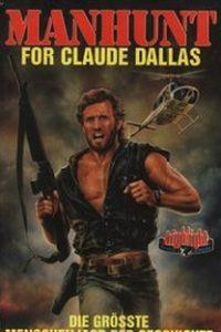 Assistir Caçada a Claude Dallas Online Grátis Dublado Legendado (Full HD, 720p, 1080p)   Jerry London   1986