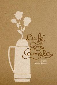 Assistir Café com Canela Online Grátis Dublado Legendado (Full HD, 720p, 1080p) | Ary Rosa