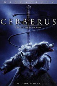 Assistir Cerberus: O Guardião do Inferno Online Grátis Dublado Legendado (Full HD, 720p, 1080p) | John Terlesky | 2005