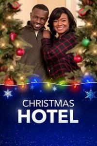 Assistir Christmas Hotel Online Grátis Dublado Legendado (Full HD, 720p, 1080p) | Marla Sokoloff | 2019