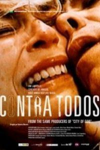 Assistir Contra Todos Online Grátis Dublado Legendado (Full HD, 720p, 1080p) | Roberto Moreira | 2004