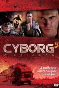 Assistir Cyborg 3: A Criação Online Grátis Dublado Legendado (Full HD, 720p, 1080p)   Michael Schroeder   1994