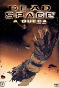 Assistir Dead Space: A Queda Online Grátis Dublado Legendado (Full HD, 720p, 1080p) | Chuck Patton | 2008