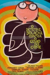 Assistir Detetive Bolacha Contra o Gênio do Crime Online Grátis Dublado Legendado (Full HD, 720p, 1080p) | Tito Teijido | 1973