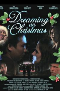 Assistir Dreaming on Christmas Online Grátis Dublado Legendado (Full HD, 720p, 1080p) | Spencer Jay Kim | 2005