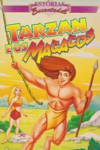 Assistir Estórias Encantadas - Tarzan e os Macacos Online Grátis Dublado Legendado (Full HD, 720p, 1080p) |  | 1998