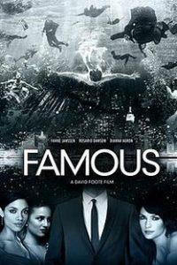 Assistir Famous Online Grátis Dublado Legendado (Full HD, 720p, 1080p) | David (I) Foote | 2014
