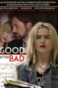 Assistir Good After Bad Online Grátis Dublado Legendado (Full HD, 720p, 1080p)   Anne-Marie Hess   2017