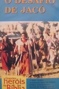 Assistir Grandes Heróis da Bíblia - O Desafio de Jacó Online Grátis Dublado Legendado (Full HD, 720p, 1080p)      1979