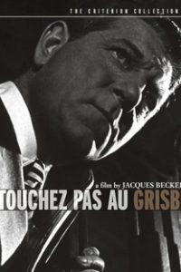 Assistir Grisbi, Ouro Maldito Online Grátis Dublado Legendado (Full HD, 720p, 1080p) | Jacques Becker | 1954