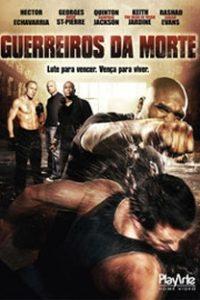 Assistir Guerreiros da Morte Online Grátis Dublado Legendado (Full HD, 720p, 1080p) | Bill Corcoran | 2009