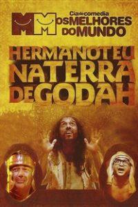 Assistir Hermanoteu na Terra de Godah Online Grátis Dublado Legendado (Full HD, 720p, 1080p)   Bernardo Palmeiro   2009