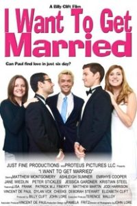 Assistir I Want to Get Married Online Grátis Dublado Legendado (Full HD, 720p, 1080p) | William Clift | 2011