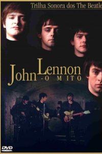 Assistir John Lennon - O Mito Online Grátis Dublado Legendado (Full HD, 720p, 1080p) | David Carson (I) | 2000