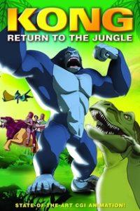 Assistir Kong: Return to the Jungle Online Grátis Dublado Legendado (Full HD, 720p, 1080p) | Stuart Evans | 2006