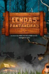 Assistir Lendas Pantaneiras Online Grátis Dublado Legendado (Full HD, 720p, 1080p) | Fábio Flecha | 2015