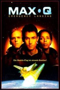 Assistir Max Q - Pouso de Emergência Online Grátis Dublado Legendado (Full HD, 720p, 1080p)   Michael Shapiro   1998