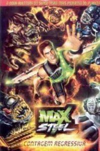 Assistir Max Steel Contagem Regressiva Online Grátis Dublado Legendado (Full HD, 720p, 1080p) | Sean Sullivan (X) | 2005